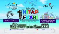 KITAP FUARı - Aydın'da İlk Kez Kitap Fuarı Düzenlenecek