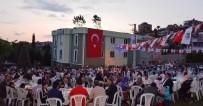 TİCARET ODASI - Dilovası'nda Binlerce Vatandaş İftarda Buluştu