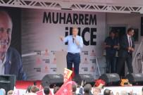 CUMHURİYET HALK PARTİSİ - Muharrem İnce Vaatlerini Anlattı