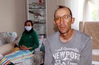 BELEDİYE İŞÇİSİ - (Özel) İlik Kanseri Dilek, 80 Milyon Kişi Arasından 3 Kişide Bulunan İliği Arıyor