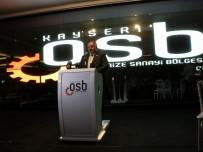 İL SAĞLIK MÜDÜRÜ - OSB Yönetim Kurulu Başkanı Tahir Nursaçan Açıklaması