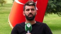 SERGEN YALÇIN - 'Sergen Yalçın, Konyaspor İçin Dönüm Noktası Oldu'
