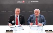 KABILIYET - Türk Havayolları Boeing İle Uçak Bakım Anlaşması İmzaladı