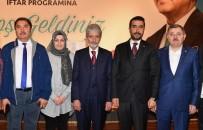 AYHAN YıLMAZ - Ankara Büyükşehir Belediye Başkanı Mustafa Tuna İftar Programında