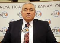 KONUT FİYATLARI - ATSO Başkanı Çetin Açıklaması 'Türkiye'de Mali Kriz Yok'