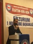 KAMU ÇALIŞANLARI - Eğitim Bir- Sen Erzurum Şube Başkanı Ciyavul Açıklaması 'Kamu Emekçisi Bayram İkramiyesine Kilitlendi'