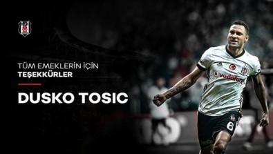 Beşiktaş'tan Tosic'e veda