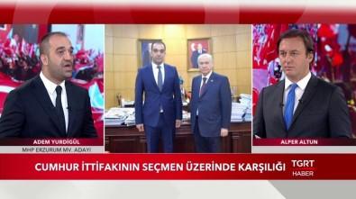 MHP Milletvekili Adayı Adem Yurdigül, TGRT Haber'e Konuk Oldu