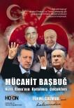 NOBEL BARıŞ ÖDÜLÜ - 'Mücahit Başbuğ / Kızıl Elma'nın Kutalmış Çocukları' Raflarda
