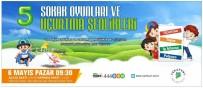YAKıNCA - Yeşilyurt Belediyesi'nden Sokak Oyunları Ve Uçurtma Şenliği