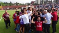 LÜTFÜ SAVAŞ - Hatayspor 1. Lige Yükseldi