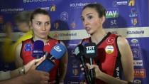 SAYıLAR - Naz Aydemir Akyol Açıklaması 'Yarı Finaller Hiçbir Zaman Kolay Olmuyor'