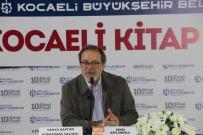 SEMIH KAPLANOĞLU - Yönetmen Kaplanoğlu, Kocaeli Kitap Fuarı'nda