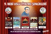 FETHIYE BELEDIYESI - Milas'ta 9. Nebi Uslu Tiyatro Şenliği Başlıyor