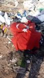 FAHRETTİN ALTAY - Çöplükte Bulduğu Türk Bayrağını Evine Astı