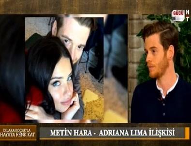 Metin Hara'dan Adriana Lima ile ilgili samimi açıklamalar
