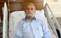 KALP AMELİYATI - 85 Yaşındaki 'Genç' Ömründe İlk Defa Hastaneye Gitti
