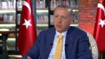 GÜNDEM ÖZEL - Cumhurbaşkanı Erdoğan Açıklaması 'Özgürlük Anlayışımızı Dağlarda Falan Aramayalım'