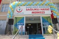 MEHMET FEVZİ DÖNMEZ - Elazığ'da Sağlıklı Hayat Merkezi Hizmete Girdi