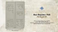 TAPU KADASTRO - Türk Tarih Kurumu'ndan 'Belgelerle Hacı Bayram-I Velî' Sergisi