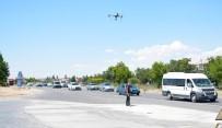 KURAL İHLALİ - Aksaray'da Drone İle Trafik Uygulaması