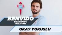 CELTA VİGO - Okay Yokuşlu, Resmen Celta Vigo'da