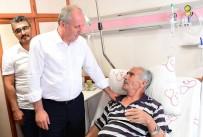ŞEHİT BABASI - İnce, Şehit Sekin'in Kaza Geçiren Babasını Ziyaret Etti