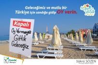 ŞÜKRÜ SÖZEN - Antalya'da Tatilcilere Bilboardlı Oy Uyarısı