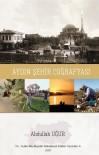 ÖZLEM ÇERÇIOĞLU - 'Aydın Şehir Coğrafyası' Kitabı Yayımlandı