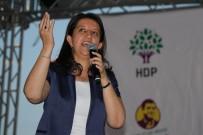 HDP Eş Genel Başkanı Buldan Açıklaması '24 Haziran'dan Sonra İşinizin, Aşınızın, Ekmeğinizin Sahibi Olacaksınız'