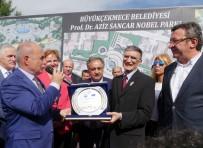 AZİZ SANCAR - Aziz Sancar Nobel Parkı, Bilim Ve Doğanın Buluşma Adresi Olacak