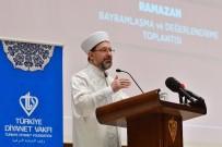 RAMAZAN AYı - Diyanet İşleri Başkanı Erbaş, TDV Personeliyle Bayramlaştı