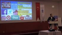 KÜLTÜR VE TURIZM BAKANLıĞı - Marmaris'te Turizmcilere Dijital Dünyada Pazarlama Anlatıldı