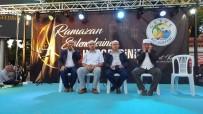 ŞABAN DİŞLİ - Geyve'de Binler İftarda Buluştu