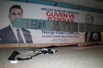 Kimliği Belirsiz Kişiler AK Parti Seçim Pankartını Yırttı