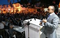 Turan Yenice'de İftarda Vatandaşlarla Bir Araya Geldi