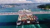 FATIH SULTAN MEHMET KÖPRÜSÜ - Dev Geminin İstanbul Boğazı'ndan Geçişi Sürüyor