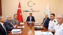 MEHMET YıLDıZ - Burdur'da Seçim Güvenliği Toplantısı