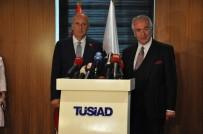 SEZGİN TANRIKULU - Cumhurbaşkanı Adayı İnce, TÜSİAD'ı Ziyaret Etti