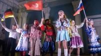 ÇOCUK KOROSU - Uluslararası Rusya-Türkiye Dostluk Günleri Başlıyor