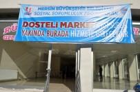 ALıŞVERIŞ - Dosteli Marketin 7.'Si Mut'a Açılıyor