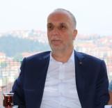DINLER - TÜRK-İŞ Genel Başkanı Atalay Açıklaması 'FETÖ Terör Örgütünün Kökünün Kazınması Lazım'