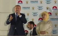 TEZAHÜR - 'Milletimizin Sandıkta Partimize Verdiği Mesajı Da Aldık'