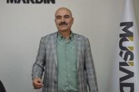 MÜSİAD Şube Başkanı Kasap Açıklaması 'Halkımız Tüm Dünyaya Demokrasi Dersi Vermiştir'