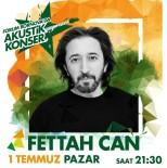 FETTAH CAN - Forum Bornova'nın Yaz Konserleri Fettah Can İle Devam Ediyor