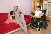 ÇOCUK FELCİ - Minik Zeynep Engelli Ailesinin Hayatına Renk Kattı
