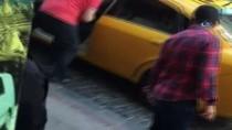 GÖZALTI İŞLEMİ - Turiste Kötü Davranan Taksi Şoförü Cezadan Kurtulamadı