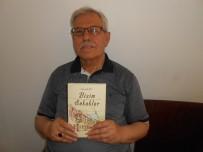 OLGUNLUK - Eskişehirli Yazar Burhanettin Çil'in 'Bizim Sokaklar' Adlı Kitabı Yayınlandı