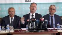 SIVAS KONGRESI - Sivas'ta 40 Bin Kişilik İstihdam Sağlanacak