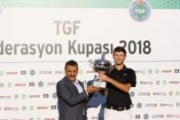 BAŞPıNAR - 2018 TGF Federasyon Kupası Taner Yamaç'ın Oldu